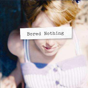 bored nothing