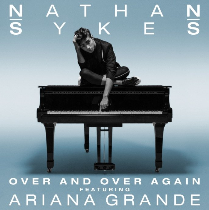 Nathan Sykes Over And Over Again Ariana Grande