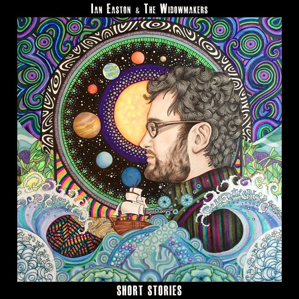 Ian Easton & The Widowmakers - Short Stories