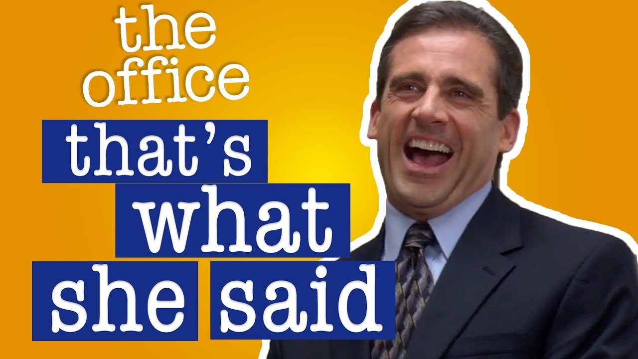 The Office US - that's What She Said