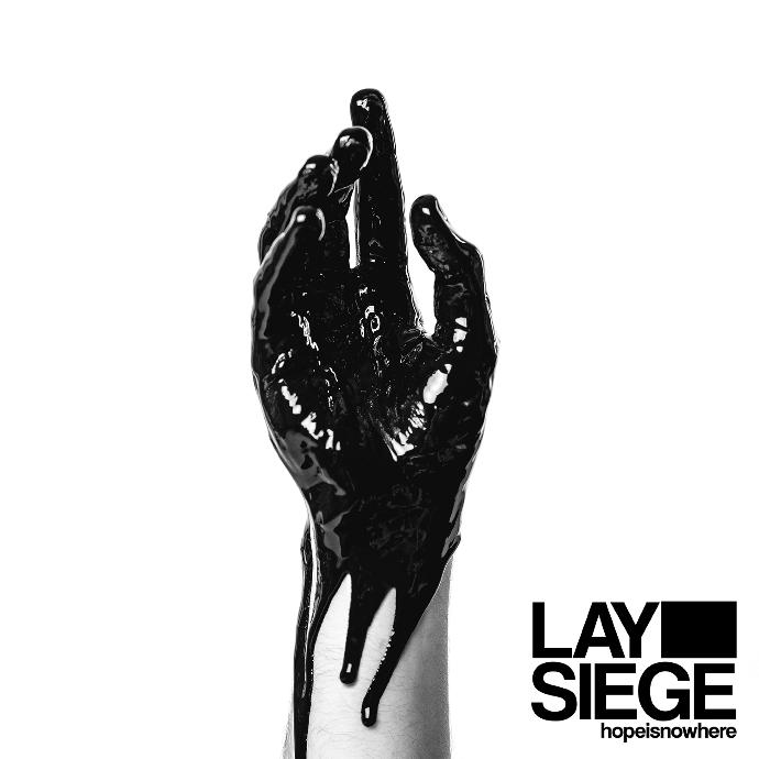 Lay Siege hopeisnowhere Album Artwork 2015