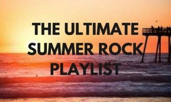 THE ULTIMATE SUMMER ROCK PLAYLIST