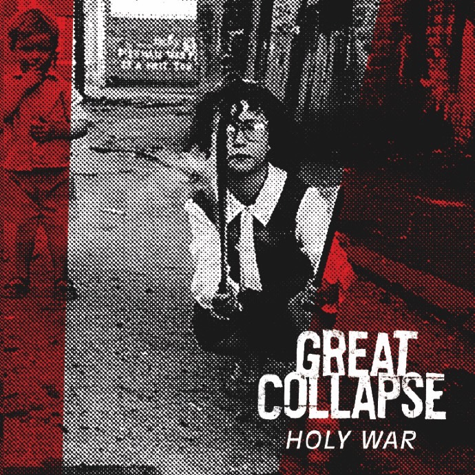 Review: Great Collapse – Holy War. – Thinking Lyrically.