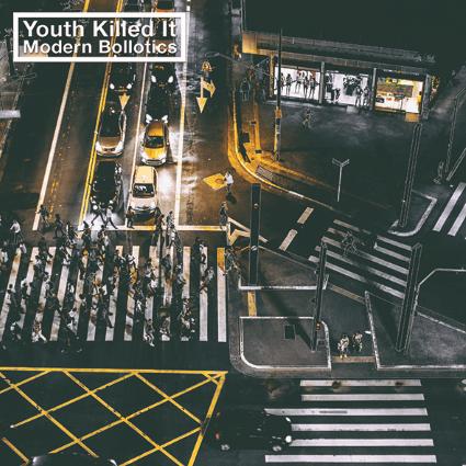 Youth Killed It - Modern Bollotics