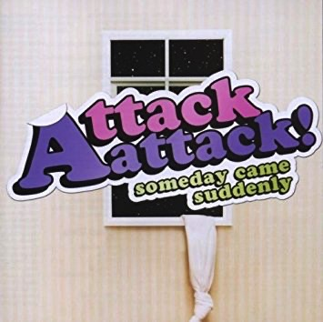 What was the name of Attack, Attack!'s 2008 Someday Came Suddenly hit?