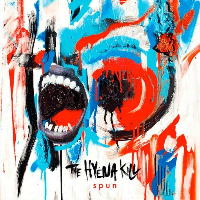 The Hyena Kill Spun EP